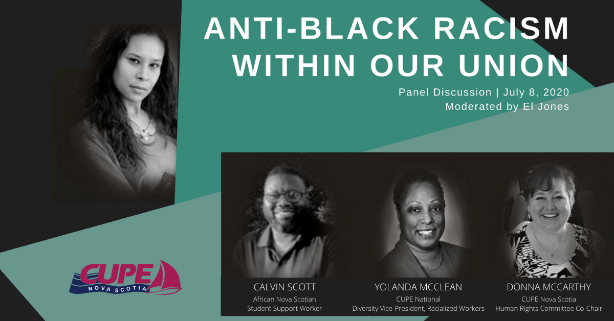 Virtual Anti-Black Racism Within Our Union panel discussion with Calvin Scott, Yolanda McClean, Donna McCarthy and El Jones