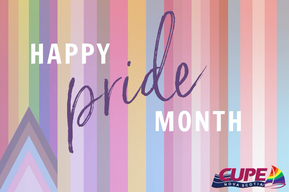 Happy Pride Month from CUPE NS