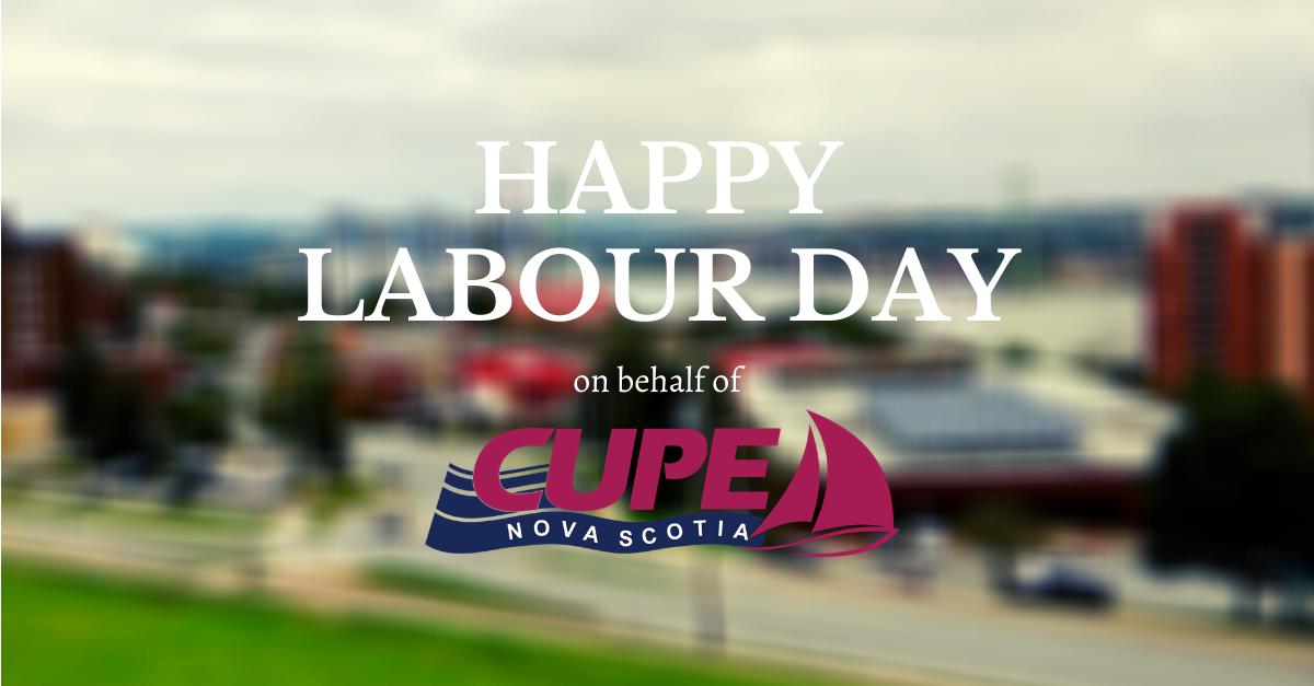 Web banner: Happy Labour Day on behalf of CUPE Nova Scotia