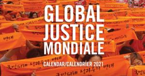 web banner: Global Justice Mondiale - Calendar/Calendrier 2021