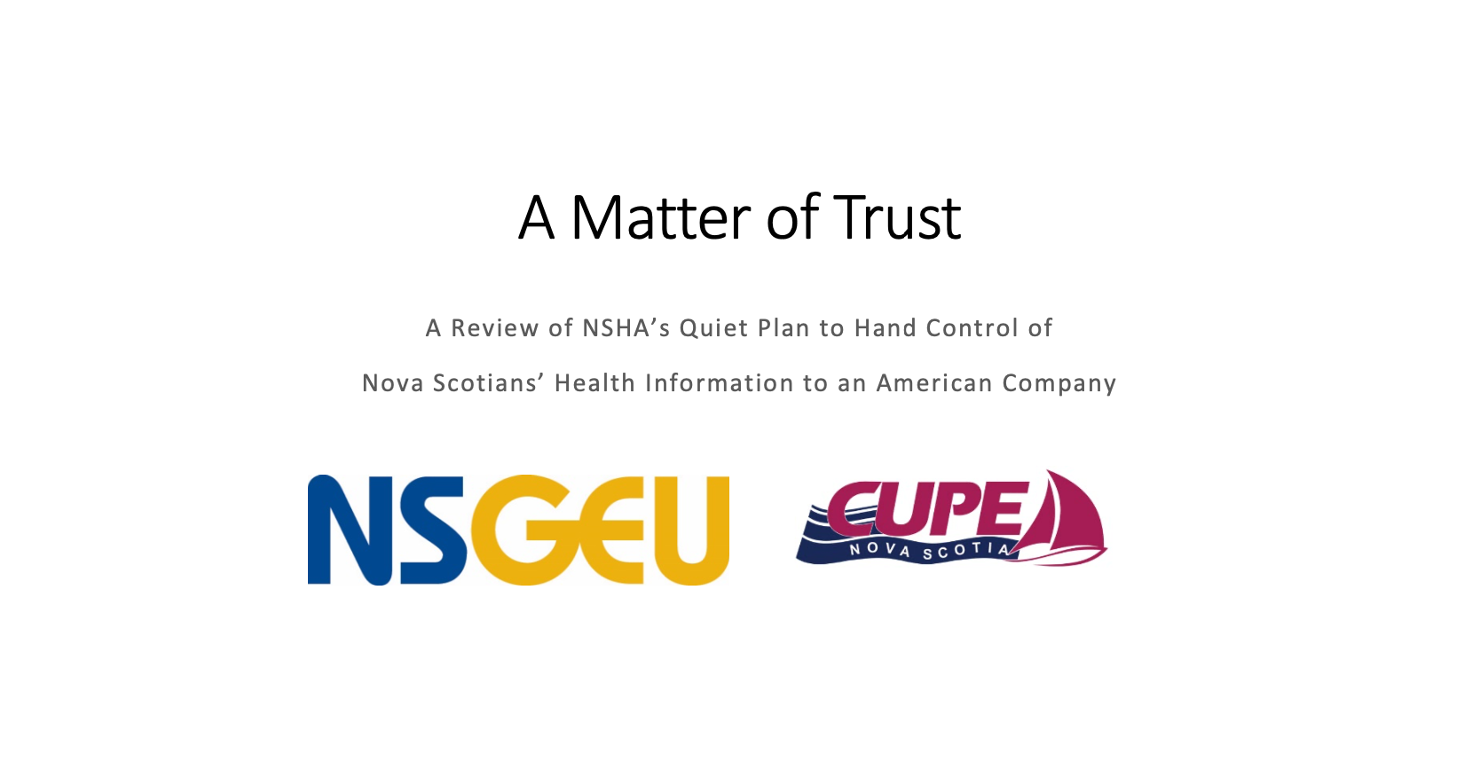 Web banner: A Matter of Trust report, with NSGEU and CUPE logos
