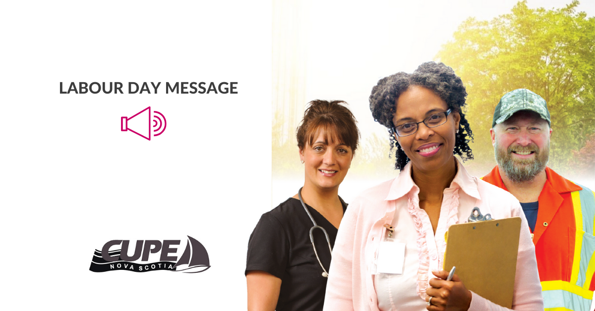 Web banner. Text: Labour Day message. Images: CUPE NS logo and a photo of two females and one male worker, representing health care, education and municipal sectors.