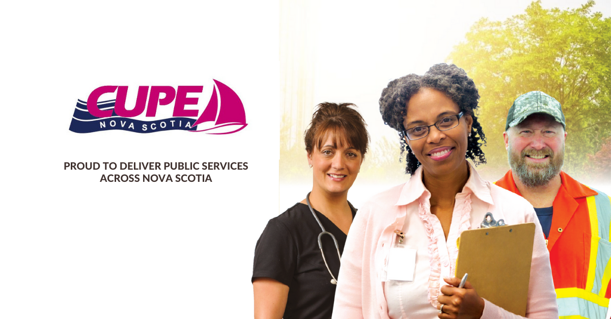 Web banner. Text: Proud to deliver public services across Nova Scotia. Image: CUPE NS logo and photo of two female and one male worker dressed in work clothes and representing health care, education and municipal sectors.